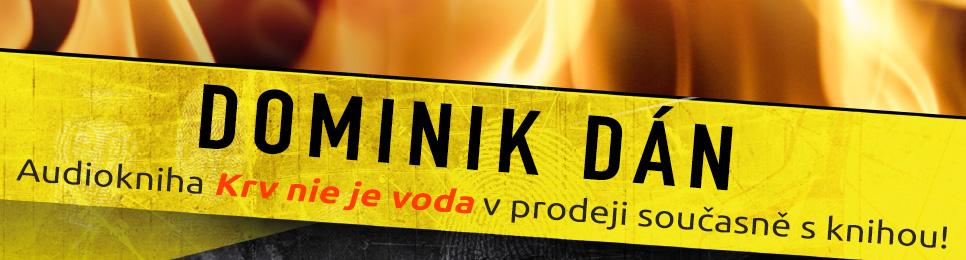 dominik-dan-krv-nie-je-voda-cs-966x260px