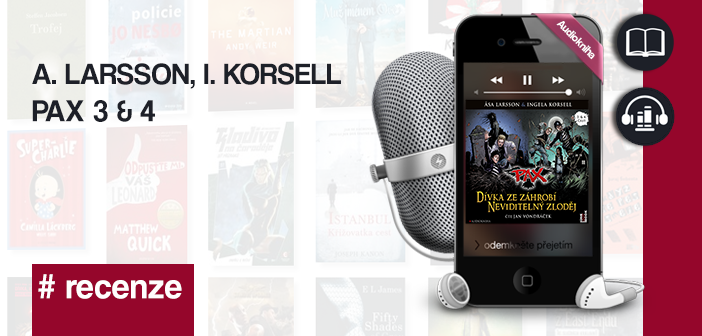 A. Larsson, I. Korsell – PAX 3 & 4
