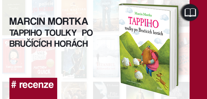 Marcin Mortka – Tappiho toulky po Bručících horách