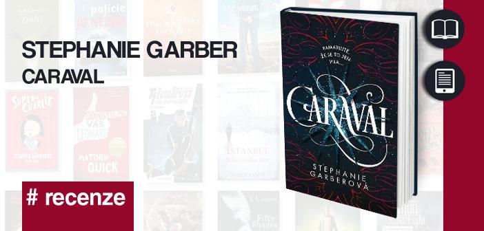 Stephanie Garber – Caraval