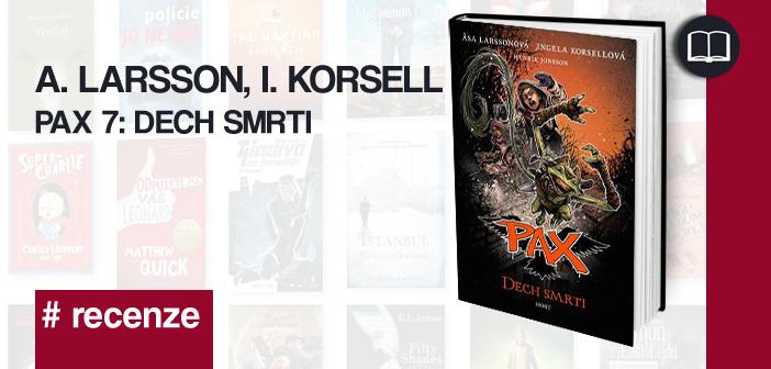 A. Larsson, I. Korsell – PAX 7: Dech smrti