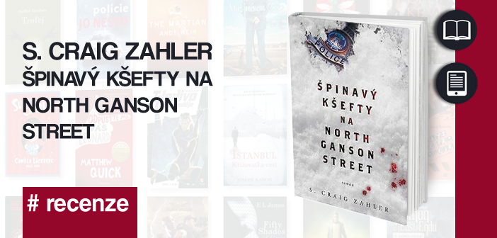 S. Craig Zahler – Špinavý kšefty na North Ganson Street
