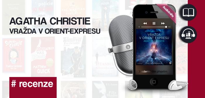 Agatha Christie – Vražda v Orient-expresu