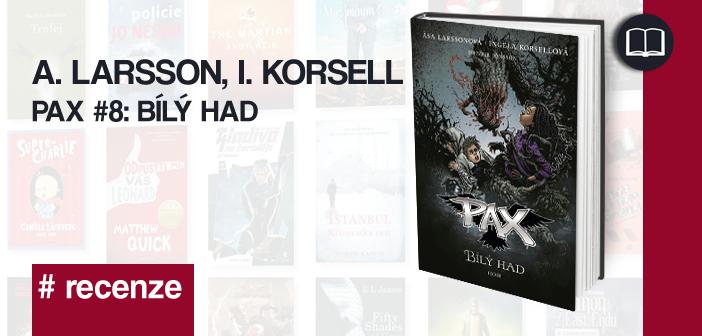 A. Larsson, I. Korsell – PAX 8: Bílý had
