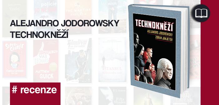 Alejandro Jodorowsky – Technokněží