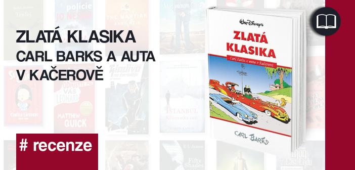 Zlatá klasika – Carl Barks a auta v Kačerově