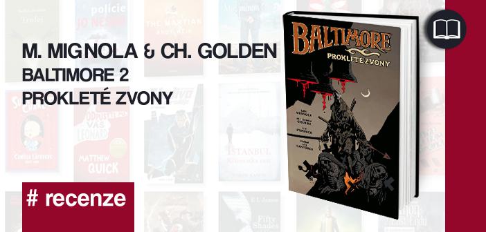 Mike Mignola & Ch. Golden – Baltimore: Prokleté zvony