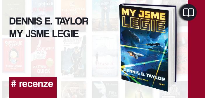 Dennis E. Taylor – My jsme legie