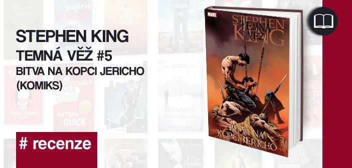 S. King – Temná věž: Bitva na kopci Jericho (komiks)