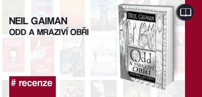 Neil Gaiman – Odd a mraziví obři