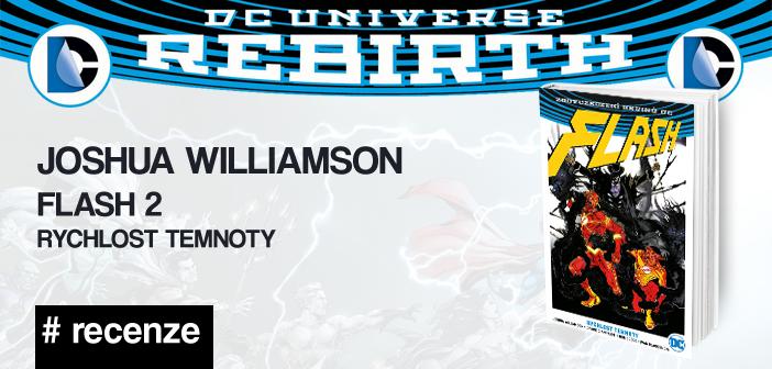 Joshua Williamson – Flash 2: Rychlost temnoty (Rebirth)
