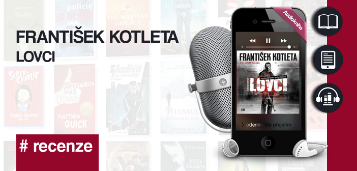 František Kotleta – Lovci (audio)
