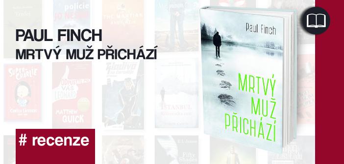Paul Finch – Mrtvý muž přichází