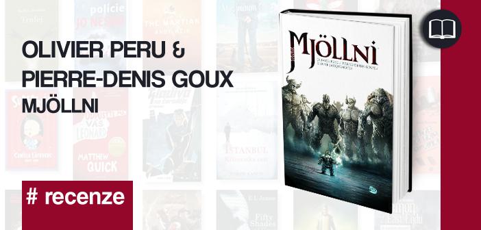 Olivier Peru & Pierre-Denis Goux – Mjöllni