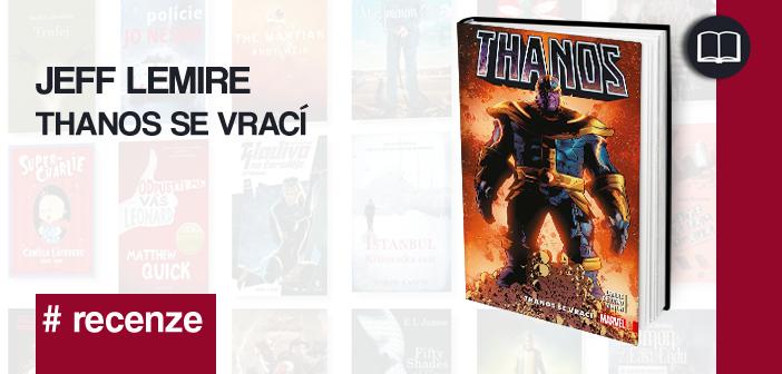 Jeff Lemire – Thanos se vrací