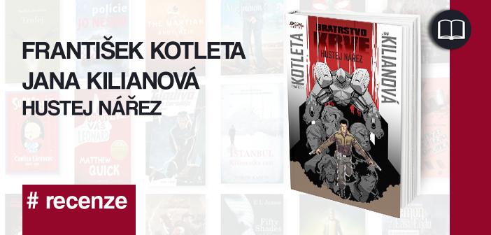 František Kotleta – Hustej nářez