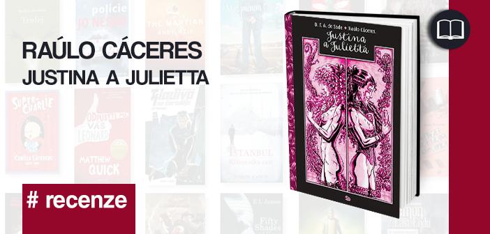Raúlo Cáceres – Justina a Julietta