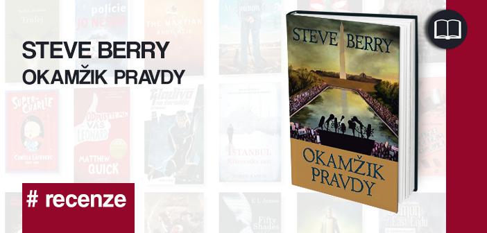 Steve Berry – Okamžik pravdy