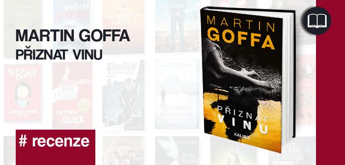 Martin Goffa – Přiznat vinu