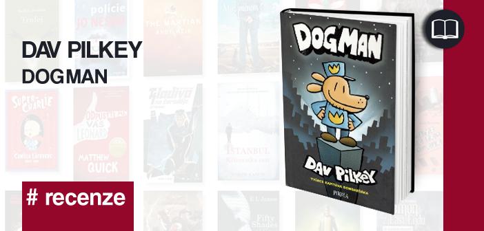Dav Pilkey – Dogman