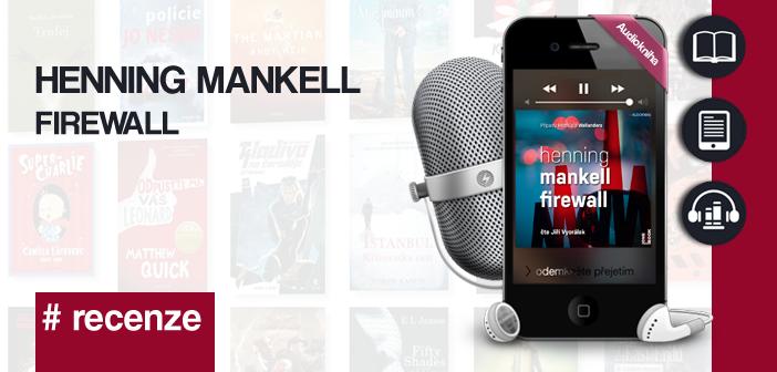 Henning Mankell – Firewall