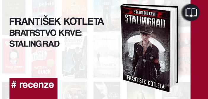 František Kotleta – Stalingrad