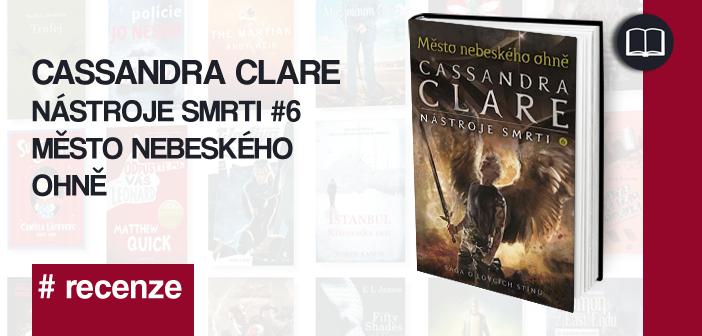 Cassandra Clare – Město nebeského ohně