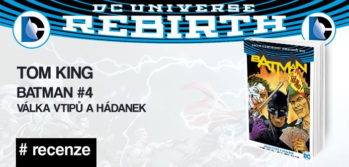 Tom King – Batman #4: Válka vtipů a hádanek (Rebirth)