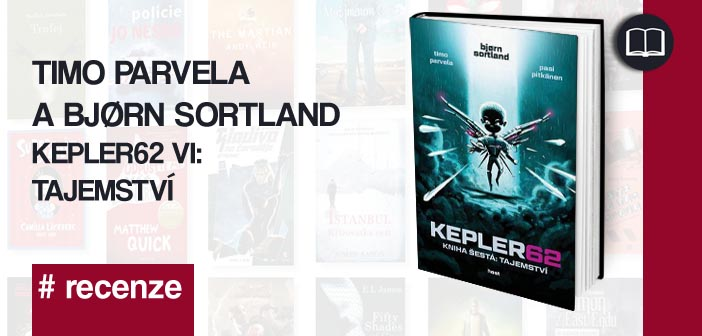 Timo Parvela a Bjørn Sortland – Kepler62 VI: Tajemství