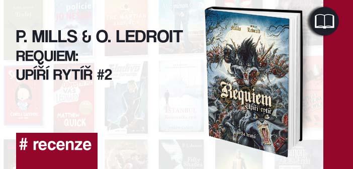 Pat Mills & Olivier Ledroit – Requiem: Upíří rytíř #2