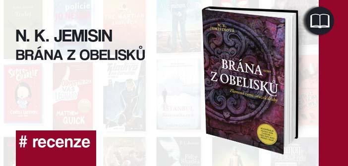 N. K. Jemisin – Brána z obelisků