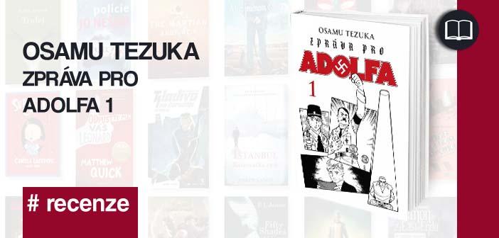 Osamu Tezuka – Zpráva pro Adolfa 1