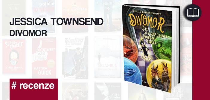 Jesicca Townsend – Divomor: Síly, jenž v sobě objevila Morrigan Crowová