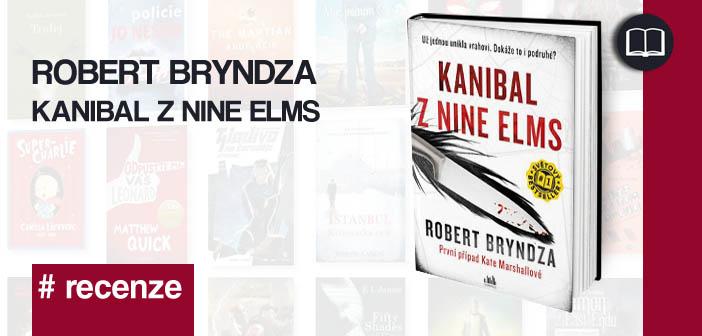 Robert Bryndza – Kanibal z Nine Elms