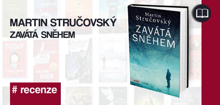 Martin Stručovský – Zavátá sněhem