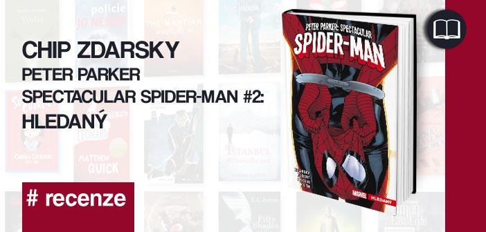 Chip Zdarsky – Peter Parker Spectacular Spider-man #02: Hledaný