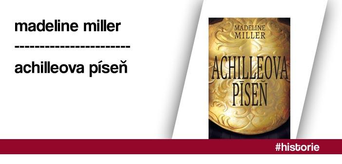 Madeline Millerová – Achilleova píseň