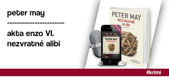 Peter May – Nezvratné alibi