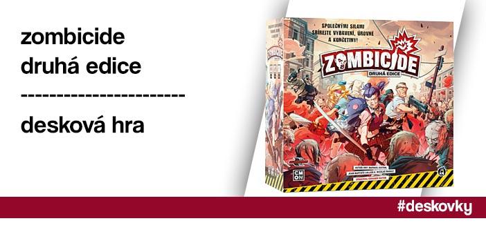 Zombicide: 2. edice – desková hra