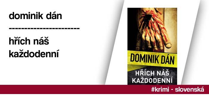Dominik Dán – Hřích náš každodenní