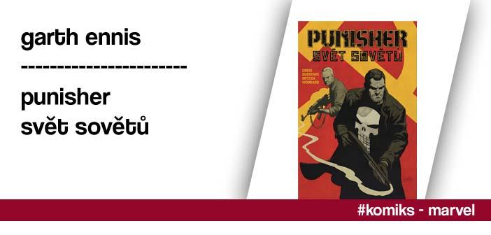 Garth Ennis – Punisher: Svět sovětů